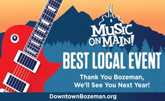 Music on Main Best of Bozeman Best Local event 2021